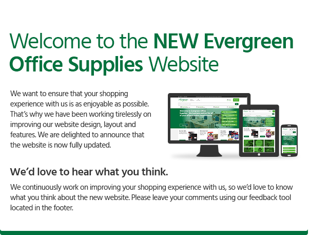 Welcome to the NEW Evergreen Office Supplies Website